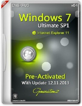 Windows 7 Ultimate SP1 x64 Pre-Activated IE11 November 2013 (ENG/RUS)