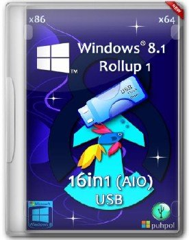 Windows 8.1 Rollup 1 AIO USB 16in1 by M0nkrus/Puhpol (x86/x64/RUS/ENG)