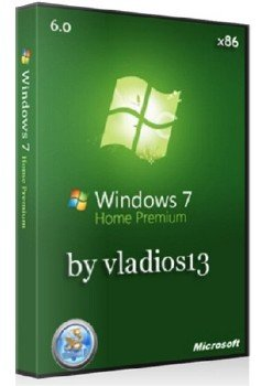 Windows 7 Home Premium SP1 x86 [v. 6.0] by vladios13 [RU]