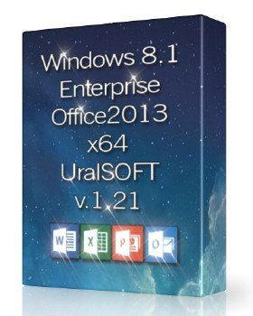 Windows 8.1x64 Enterprise & Office2013 UralSOFT v.1.21