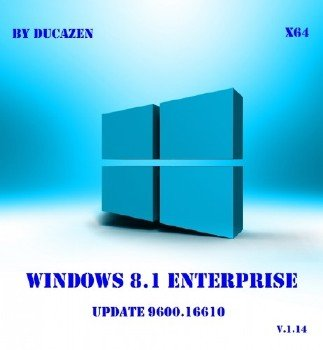 Windows 8.1 Enterprise x64 Update 9600.16610 by Ducazen