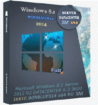 Microsoft Windows 8.1 Server 2012 R2 DATACENTER 6.3.9600.16610.WINBLUES14 x64 RU SM