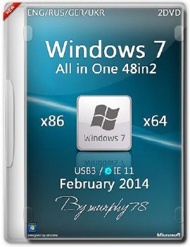 Windows 7 SP1 AIO 48in2 x86/x64 IE11 Feb2014 (ENG/RUS/GER/UKR)