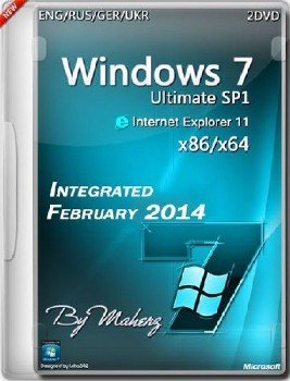 Windows 7 Ultimate SP1 x86/x64 Integrated February 2014 By Maherz - [Ru]
