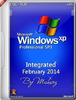 Windows XP Pro SP3 x86 Integrated February 2014 By Maherz 13.02.2014