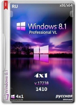 Windows 8.1 Pro VL 17238 x86-x64 RU 4x1 1410