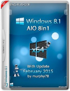 Windows 8.1 x64 AIO 8in1 With Update February 2015 (ENG/RUS/GER)