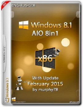 Windows 8.1 x86 AIO 8in1 With Update February 2015 (ENG/RUS/GER)