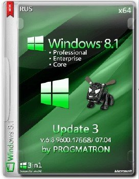 Windows 8.1 Core/Professional/Enterprise Update3 Progmatron 6.3.9600.17668 (x64) (07.04.2015) [Rus]