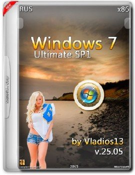 Windows 7 Ultimate SP1 x86 by Vladios13 v.25.05 [Ru]