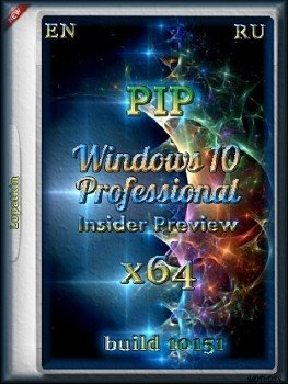 Microsoft Windows 10 Pro Insider Preview 10151 x64 EN-RU PIP