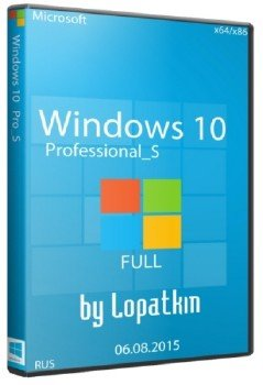 Microsoft Windows 10 Pro_S 10240.16412.150729-1800.th1 x86-x64 RU FULL
