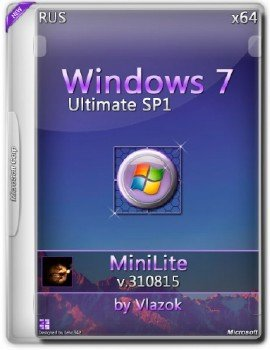 Windows 7 sp1 Ultimate x64 RU miniLite v.310815