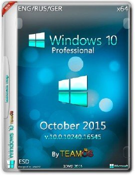 Windows 10 Pro x64 ESD October 2015 by TeamOS (ENG/RUS/GER)