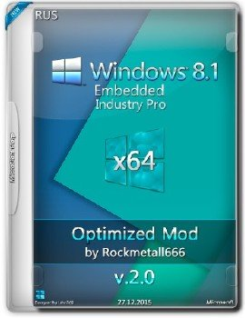Windows Embedded 8.1 PRO Optimized Mod by Rockmetall666 2.0