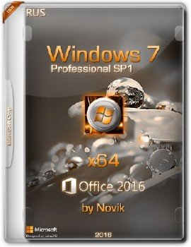 Windows 7 x64 SP1 Professional&Office2016