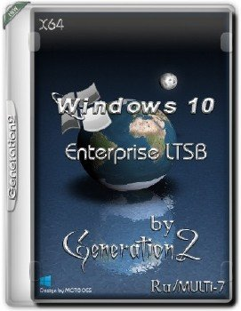 Windows 10 Enterprise LTSB MULTi-7 (X64) by Generation2