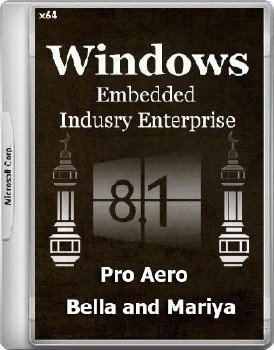 Windows 8.1 Embedded - Pro Aero (Removal from VHDX Container)(x64)