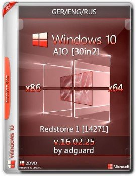 Windows 10 Redstone 1 build 14271 AIO 30in2 adguard (x86.x64) (Eng.Ger.Rus)