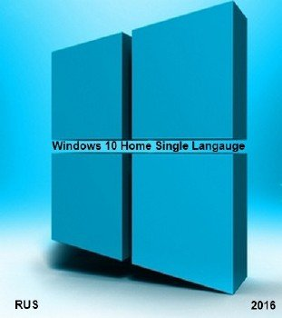 Microsoft Windows 10 Home Single Language 10.0.10586 Version 1511 (Updated Feb 2016) - Оригинальные образы