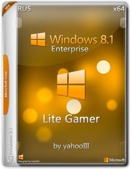 Windows 8.1 Enterprise Lite/Gamer by yahooIII v2.0 x64