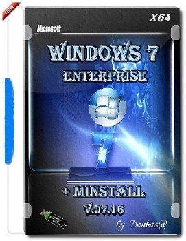 Windows 7 Enterprise update v.07.16 + MInstAll by Donbas@
