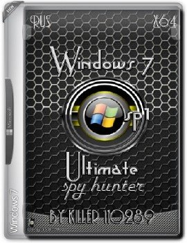 Windows 7 Ultimate SP1 spy hunter by killer 110289 17.05.16 (x64) (2016) [Rus]