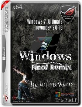 Windows 7 Final Remix x64 Nov 2016 Активированная by Animeware