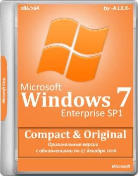 Windows 7 Enterprise SP1 Compact & Original by -A.L.E.X.- 12.2016