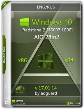 Windows 10 Redstone 2 [15007.1000] (x86-x64) AIO [28in2] adguard (v17.01.14)