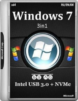 Windows 7 3in1 x64 & Intel USB 3.0 + M.2 NVMe by AG 28.01.17 [Русский]