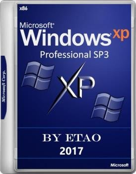 Windows XP Профессиональная SP3 VL 2017 by eTao [Русская]