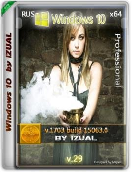 Windows 10 Professional 15063.0 v.1703 by IZUAL v.29 (x64) [08.05.17]