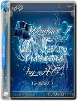Windows 7 3in1 x64 & USB 3.0 + M.2 NVMe by AG 06.2017