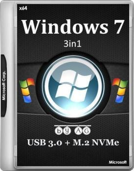 Windows 7 3in1 WPI x64 & USB 3.0 + M.2 NVMe by AG 06.2017