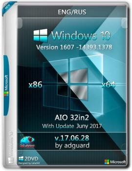 Windows 10 Version 1607 with Update 14393.1378 AIO 32in2 adguard v17.06.28 (x86-x64)
