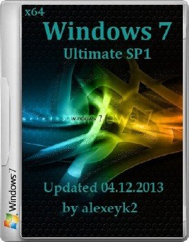 Windows 7 x64 Ultimate SP1 Updated 04.12.2013 by alexeyk2 (RUS/2013)