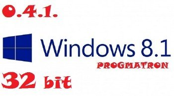 Windows 8.1 Professional x86 6.3 9600 MSDN версия 0.4.1 PROGMATRON