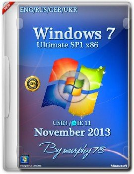 Windows 7 Ultimate SP1 x86 USB3/IE11 Nov2013 (ENG/RUS/GER/UKR)