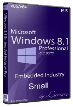 Microsoft Windows 8.1 Embedded Industry Pro 6.3.9600 x86-х64 RU Small Core