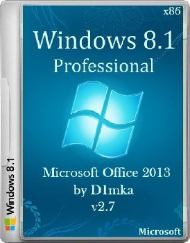 Windows 8.1 Pro x86 & Microsoft Office 2013 by D1mka v2.7 (2014/RUS)
