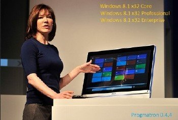 Windows 8.1 Core/Professional/Enterprise x86 6.3 9600 MSDN v.0.4.4 PROGMATRON