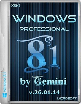 Windows 8.1 Professional by Gemini v.26.01.14 (x64) (2014) [Rus]