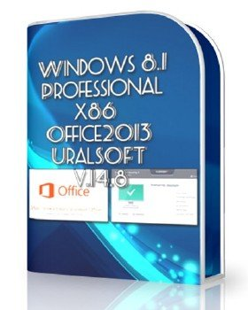 Windows 8.1x86 Pro & Office2013 UralSOFT v.14.8
