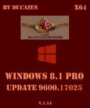 Windows 8.1 Pro vl x64 Update 9600.17025 v.1.14 by Ducazen (2014) Русский