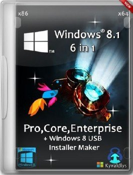 Windows 8.1 Russian 6 in 1 Pro,Core,Enterprise x86/x64 + Activation + Windows 8 USB Installer Maker by Kyvaldiys 23.02.2014 RUS