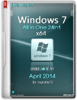 Windows 7 SP1 AIO 24in1 x64 IE11 April2014 (ENG/RUS/GER)