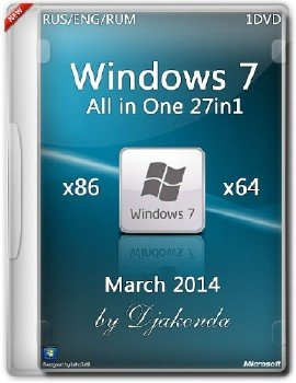 Windows 7 SP1 AIO 27in1 x86/x64 03.2014 by Djakonda (2014) RUS/RUM/ENG