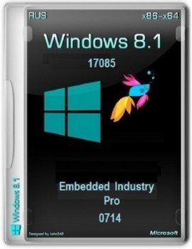 Microsoft Windows 8.1.17085 Embedded Industry (Pro) х86-x64 RU PIP