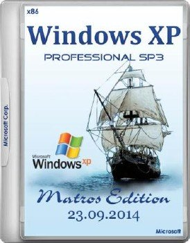 WINDOWS XP SP3 PROFESSIONAL MATROS EDITION 23.09.2014 (X86/RUS/2014)